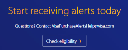 Visa Purchase Alerts - Check Eligibility Here
