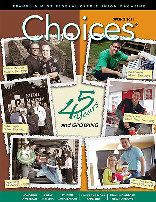 FMFCU's Choices Magazine - Spring 2015 edition
