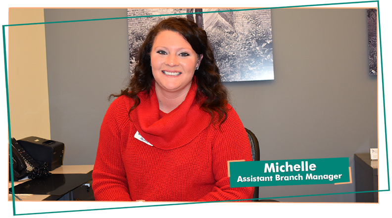 Michelle From Our Glen Mills Branch