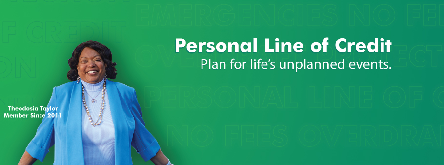 Personal Line of Credit. Plan for Life's Unplanned Events.