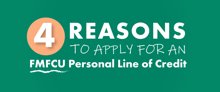 Apply for an FMFCU Personal Line of Credit
